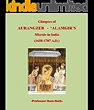 """Glimpses of AURANGZEB -ALAMGIR""""S Misrule in India (1658-1707 A.D.)"""