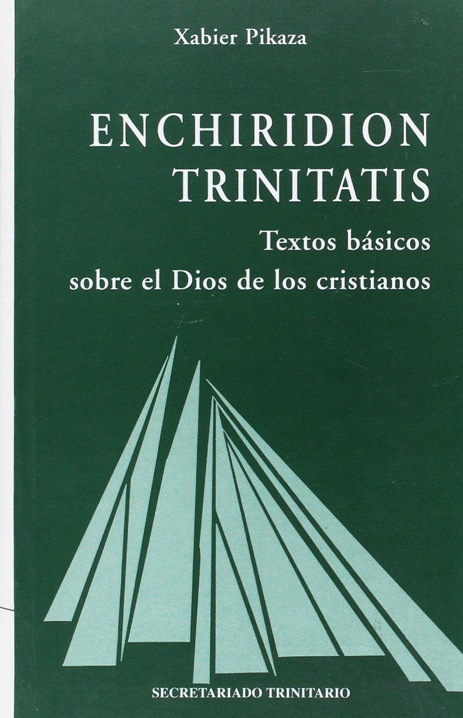 Enchiridion Trinitatis: 40 (Ágape): Amazon.es: Pikaza, Xabier: Libros