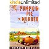 Pumpkin Pie & Murder (The Prairie Crocus Cozy Mystery Series Book 3)