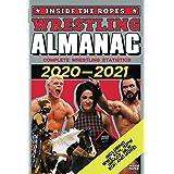 Inside The Ropes Wrestling Almanac: Complete Wrestling Statistics 2020-2021