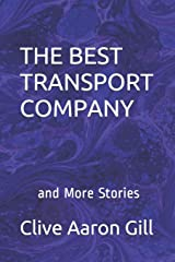 THE BEST TRANSPORT COMPANY: AND MORE STORIES Paperback