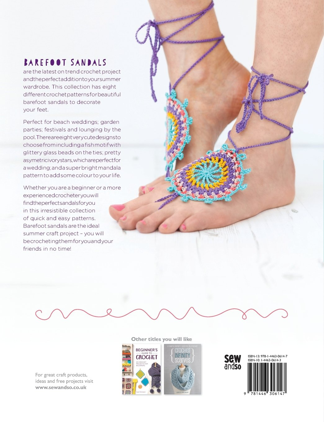 4b48f4c6c8318 Crochet Barefoot Sandals  8 Crochet Patterns to Make Your Feet Happy   Amazon.co.uk  Sarah Callard  9781446306147  Books