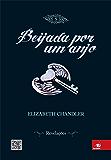 Beijada por um Anjo 5 - Revelações: Revelações
