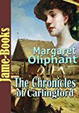 The Chronicles of Carlingford (6 Works): Fiction and Literature