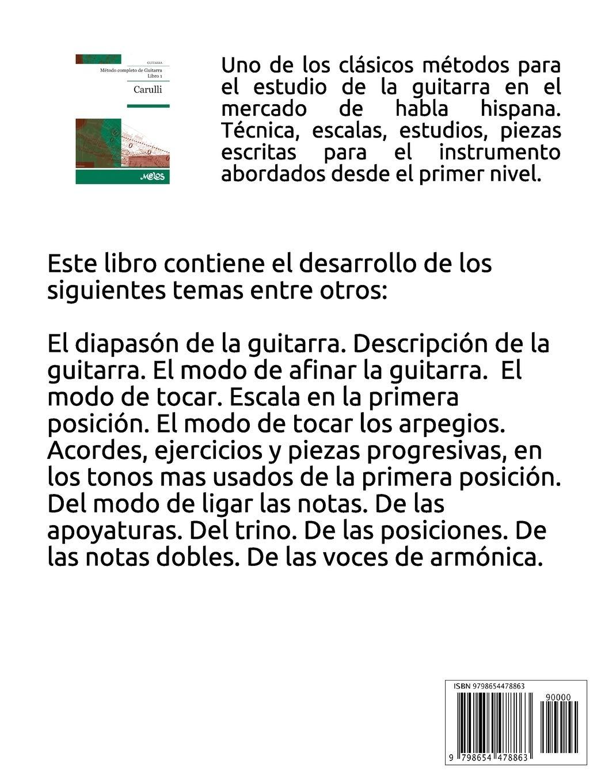 MÉTODO COMPLETO DE GUITARRA: libro 1: Amazon.es: Carulli ...