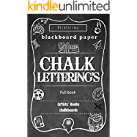 Chalk Lettering's Full Book: Design and Create your