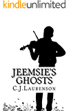 Jeemsie's Ghosts (English Edition)