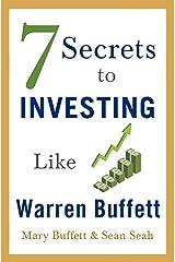 7 Secrets to Investing Like Warren Buffett Kindle Edition