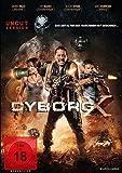 Cyborg X - Das Zeitalter der Maschinen hat begonnen