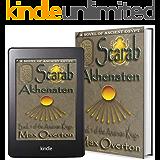 The Amarnan Kings, Book 1: Scarab - Akhenaten (Ancient Egypt Historical Fiction Novels)