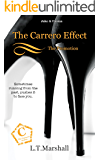 The Carrero Effect ~ The Promotion: Jake & Emma (The Carrero Series Book 1)