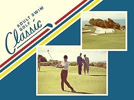 Adult Swim Golf Classic Season 1