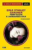Perry Mason e l'avversario leale (Il Giallo Mondadori)