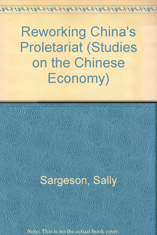 Reworking China's Proletariat