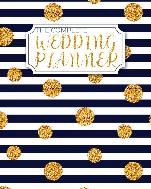 The Complete Wedding Planner Premium Bridal Planning