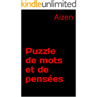 Puzzle de mots et de pensées (French Edition)
