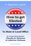 How to get Elected to State & Local Office: A beginner's guide
