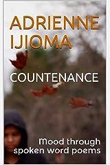 COUNTENANCE: Mood through spoken word poems Kindle Edition