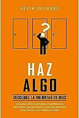 Haz algo (Spanish Edition) Kindle Edition