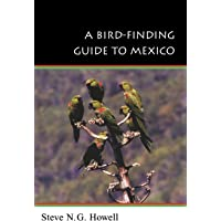 A Bird-Finding Guide to Mexico