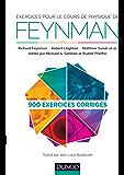 Exercices pour le cours de physique de Feynman : 900 exercices corrigés (Hors collection)