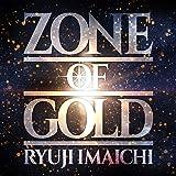 ZONE OF GOLD(CD+DVD)