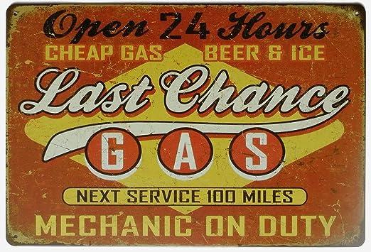 MiMiTee Last Chance Gas Cartel de Pared de Chapa Carteles de ...