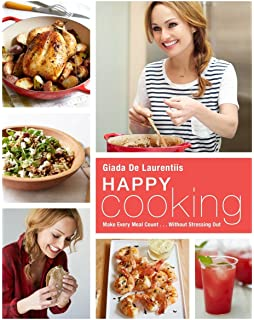 Buy giadas feel good food my healthy recipes and secrets book happy cooking make every meal count without stressing out forumfinder Image collections