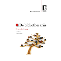 De bibliothecariis: Persone, idee, linguaggi (Studi e saggi)