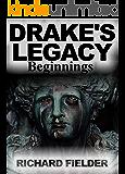 Drake's Legacy: Beginnings