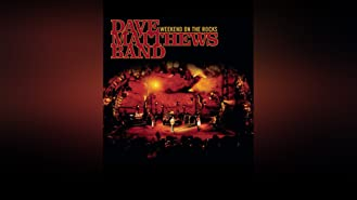Dave Matthews Band - Weekend on the Rocks
