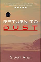 Return To Dust (Generation Mars Book 3) Kindle Edition