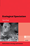 Ecological Speciation (Oxford Series in Ecology and Evolution)