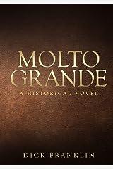 MOLTO GRANDE Paperback