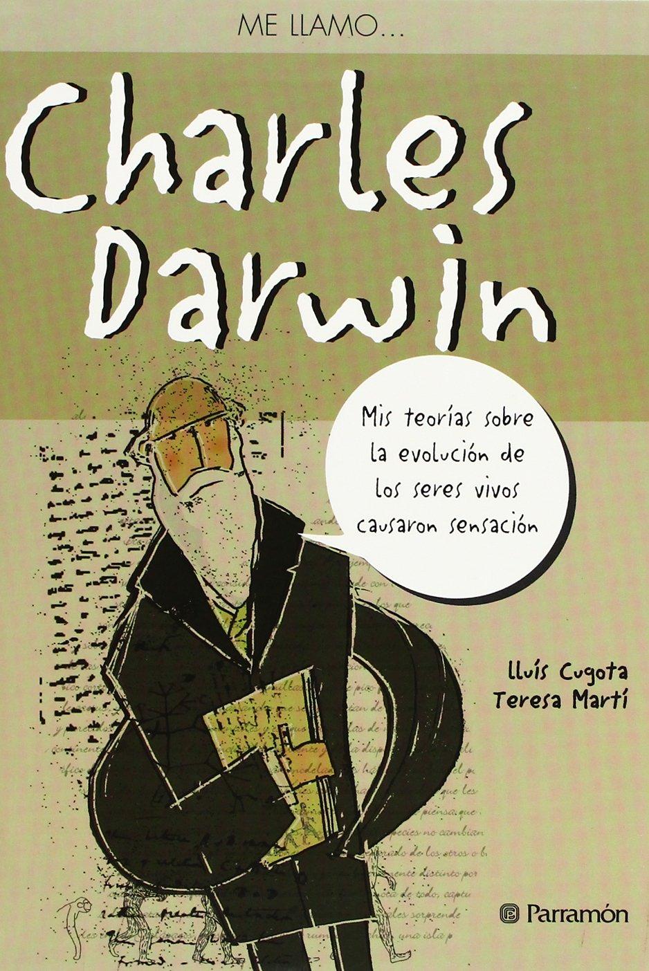 Me llamo… Charles Darwin: Amazon.es: Martí, Teresa, Cugota, Lluís ...