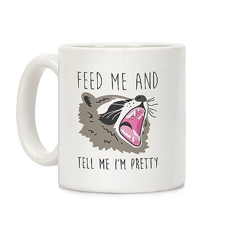Amazon.com: Feed me y Tell Me I m bastante mapache blanco ...