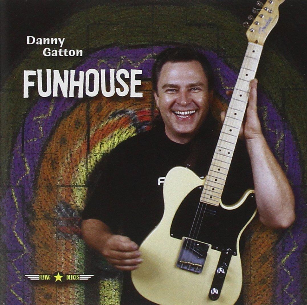 Funhouse: Danny Gatton: Amazon ca: Music