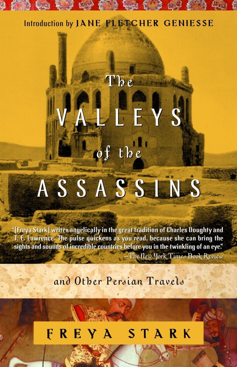 Read Online The Valleys of the Assassins: and Other Persian Travels (Modern Library (Paperback)) pdf