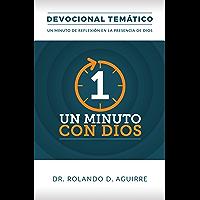 Un Minuto con Dios: Devocional Temático