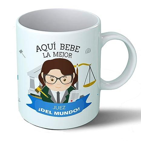 Planetacase Taza Desayuno Aquí Bebe la Mejor Juez del Mundo Regalo Original jueces juzgado Justicia Ceramica