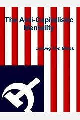 The Anti-Capitalistic Mentality Kindle Edition