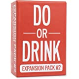 Do or Drink - Card Game - Expansion Pack #2 - Party Game - Dares for College, Camping and 21st Birthday Parties