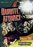 Banditi Atomici (DVD)