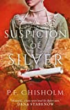 A Suspicion of Silver (Sir Robert Carey Mysteries)