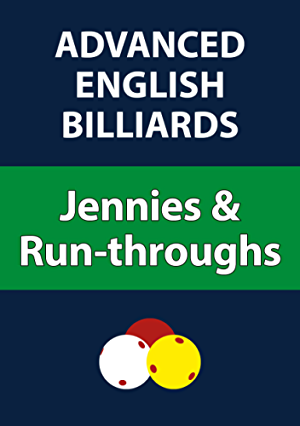 Advanced English Billiards: Jennies & Run-throughs