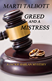 Greed and a Mistress: A Jackie Harlan Mystery