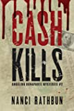 Cash Kills: PI Angelina Bonaparte Crime Trillers #2: Volume 2