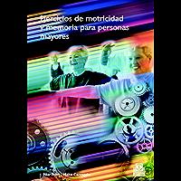 Ejercicios de motricidad y memoria para personas mayores (Color) (Tercera Edad)