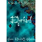 Ehriad: A Novella of the Otherworld (The Otherworld Series)