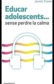Educar adolescents...